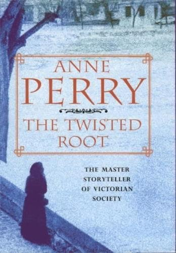 The Twisted Root: Anne Perry