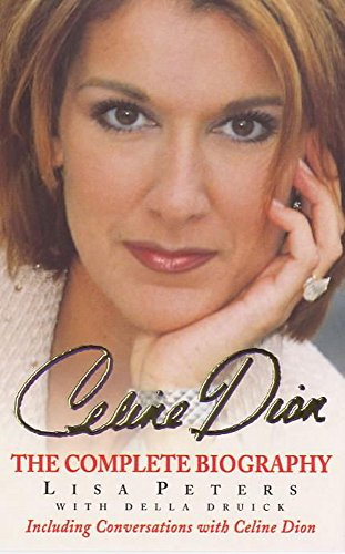9780747262930: Celine Dion: The Complete Biography