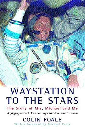 9780747263319: Waystation to the Stars: The Story of Mir, Michael and Me