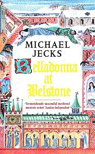 Belladonna at Belstone (Knights Templar): Michael Jecks