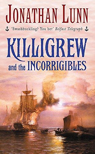 9780747263821: Killigrew and the Incorrigibles (Killigrew Series)