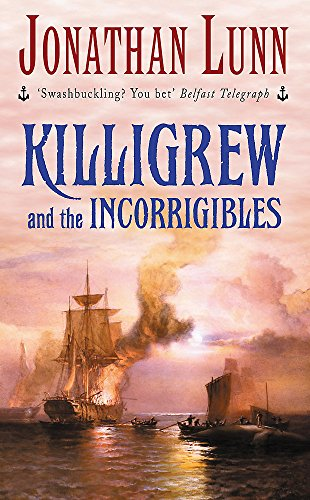 9780747263821: Killigrew and the Incorrigibles (Killigrew Series)