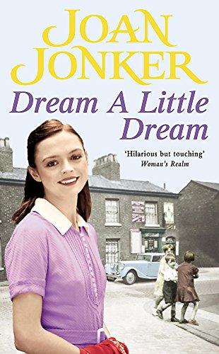 Dream a Little Dream: Jonker, A. Joan