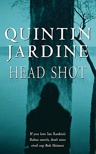 9780747263883: Head Shot (Bob Skinner Mysteries)