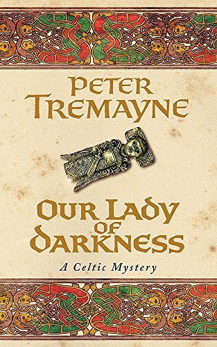 Our Lady of Darkness. Sister Fidelma Mysteries Book 10