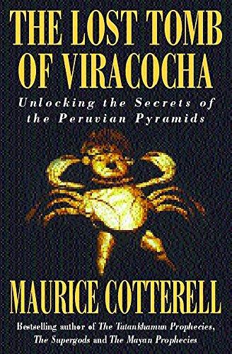 9780747264453: The Lost Tomb of Viracocha: Unlocking the Secrets of the Peruvian Pyramids