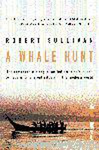 9780747264613: A Whale Hunt: The Remarkable Story of a Tribe's Quest to Regain Its Ancient Rituals in the Modern World