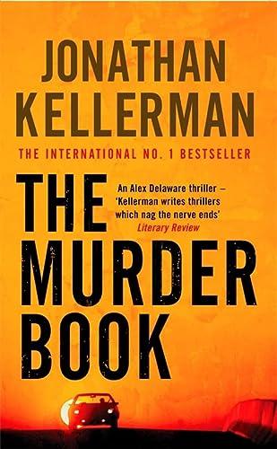 9780747265016: The Murder Book (Alex Delaware series, Book 16): An unmissable psychological thriller