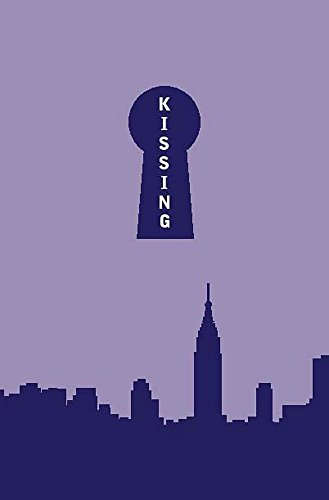 Kissing in Manhattan: Schickler, David