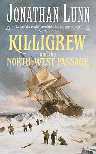 9780747265252: Killigrew and the North-West Passage (Killigrew Series)