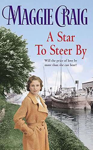 A Star to Steer by: Craig, Maggie