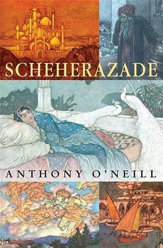 Scheherazade: O'neill, Anthony