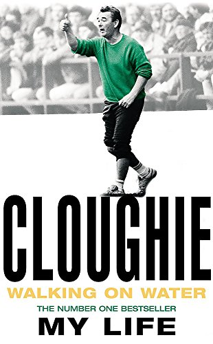 9780747265689: Cloughie: Walking on Water, My Life