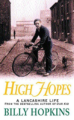 9780747266044: High Hopes (The Hopkins Family Saga, Book 4): An irresistible tale of northern life in the 1940s