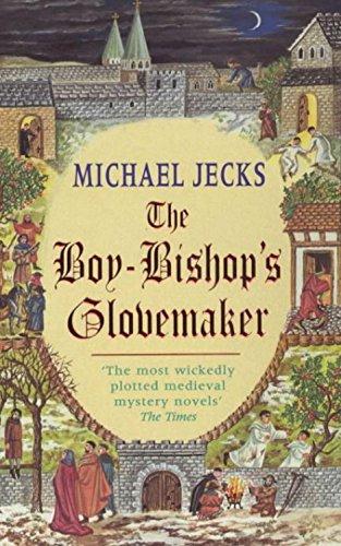 9780747266112: The Boy-Bishop's Glovemaker (Knights Templar)