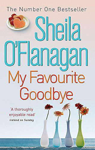 My Favourite Goodbye (0747266352) by Sheila O'Flanagan