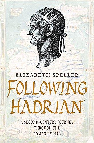 9780747266624: Following Hadrian: A Second-century Journey Through the Roman Empire