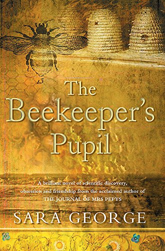 The Beekeeper's Pupil: George, Sara