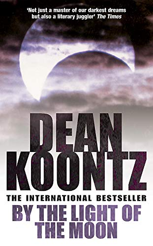 9780747266822: By the Light of the Moon: A gripping thriller of redemption, terror and wonder