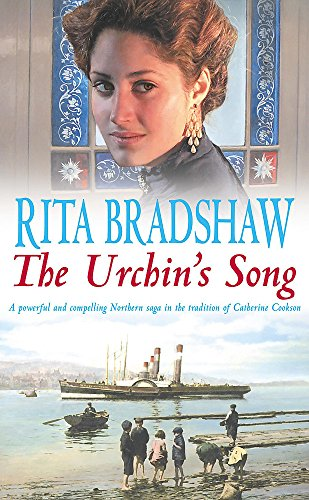 The Urchin's Song: Has she found the key to happiness? (0747267081) by Rita Bradshaw