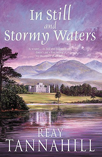 In Still and Stormy Waters: Tannahill, Reay