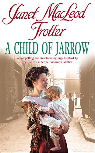 9780747267416: A Child Of Jarrow
