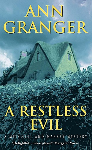 9780747268048: A Restless Evil (A Mitchell & Markby Mystery)