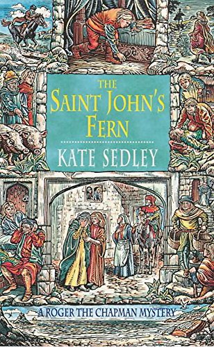 9780747268109: The Saint John's Fern (A Roger the Chapman medieval mystery)