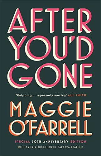 After You'd Gone: Maggie O'Farrell
