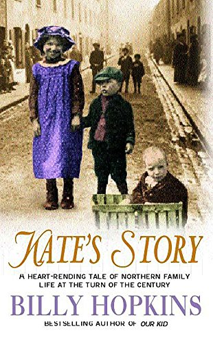 9780747268529: Kate's Story (The Hopkins Family Saga, Book 2): A heartrending tale of northern family life