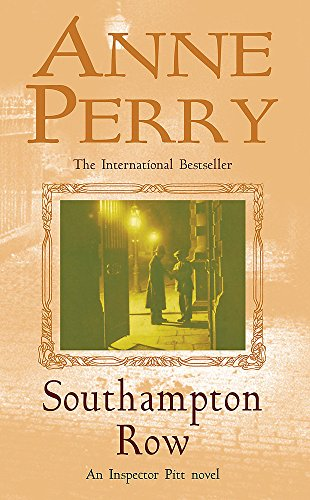 9780747268925: Southampton Row (Thomas Pitt Mystery, Book 22): A chilling mystery of corruption and murder in the foggy streets of Victorian London (Inspector Pitt)