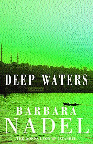 Deep Waters: Nadel, Barbara