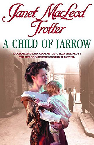 9780747269397: A Child Of Jarrow