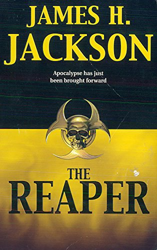 The Reaper Apocalypse Has Just Been Brought Forward: Jackson, James H.
