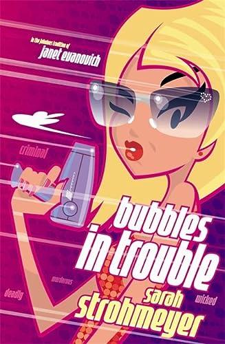 9780747269946: Bubbles in Trouble