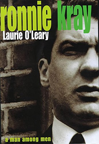 9780747270294: Ronnie Kray: A Man Among Men