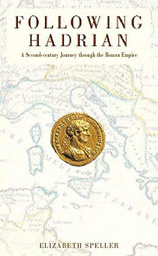 9780747270317: Following Hadrian: A Second-century Journey Through the Roman Empire