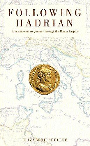 9780747270317: Following Hadrian: A Second-century Journey Through the Roman Empire