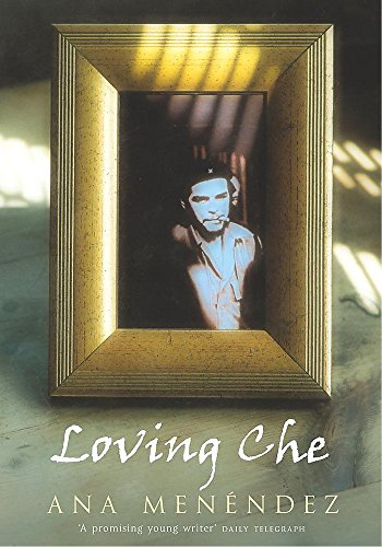 9780747270867: Loving Che