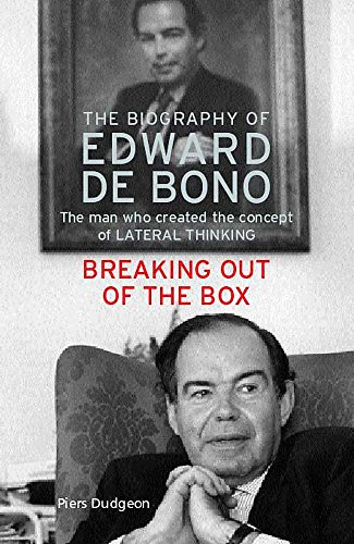 9780747271420: Breaking Out of the Box: The Biography of Edward De Bono