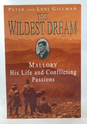 9780747271512: The Wildest Dream: George Mallory:  The Biography of an Everest Hero