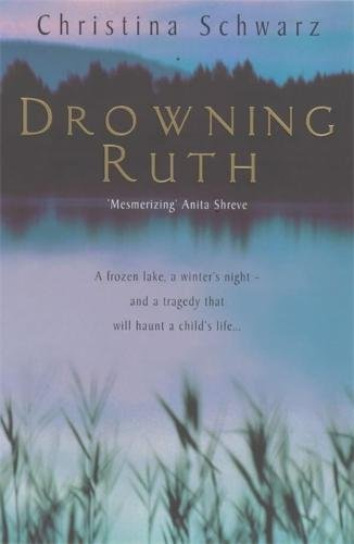 9780747271673: Drowning Ruth: The chilling psychological thriller