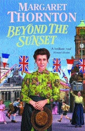 Beyond the Sunset: Thornton, Margaret