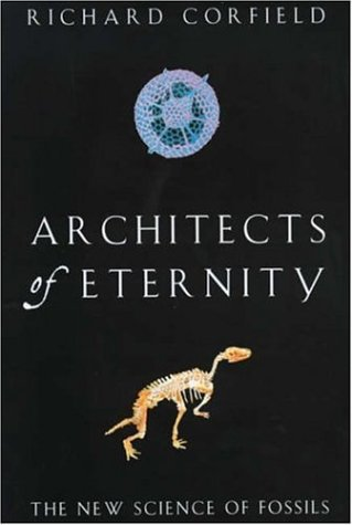 9780747271796: Architects of Eternity: The New Science of Fossils