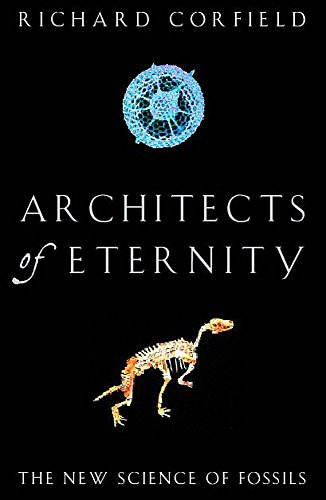 9780747271802: Architects of Eternity: The New Science of Fossils