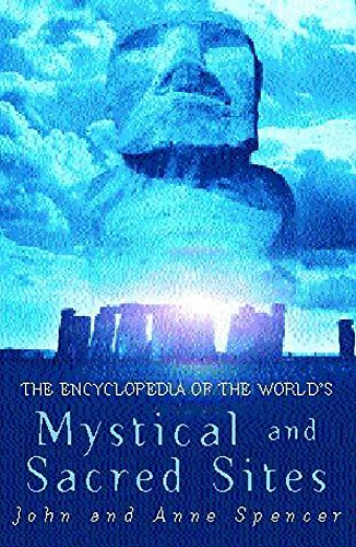 9780747272274: The Encyclopedia of the World's Mystical and Sacred Sites