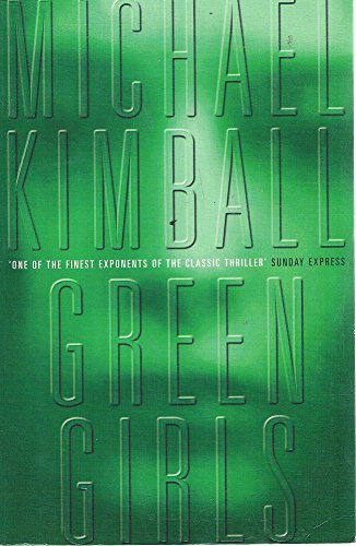 Green Girls: Michael Kimball