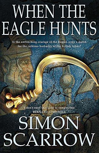 WHEN THE EAGLE HUNTS: SCARROW, SIMON