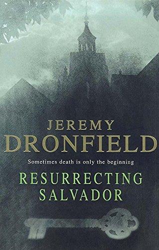 Resurrecting Salvador: Dronfield, Jeremy