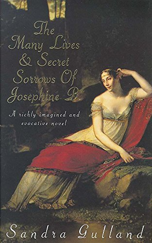 9780747273325: The Many Lives and Secret Sorrows of Josephine B
